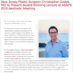 Monmouth County, New Jersey plastic surgeon Christopher Godek, MD will present his award-winning lecture on eyelid surgery at the ASAPS Aesthetic Meeting 2019